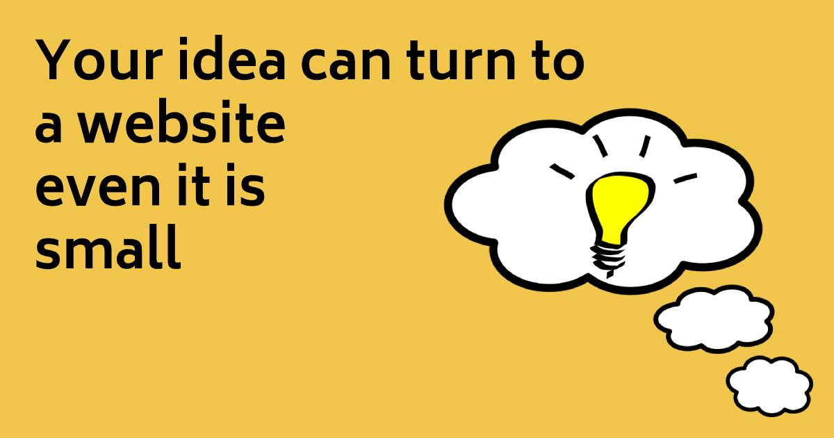 Turn Your Idea To A Website